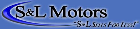 About S & L Motors Dealership